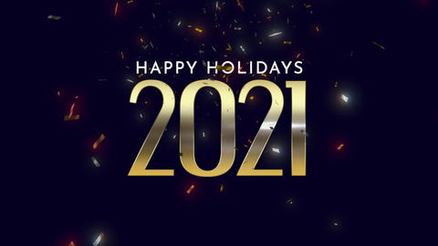 Animated closeup 2021 and Happy Holidays text with fly confetti and glitter on black holiday Animation