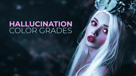 Hallucination Color Grades