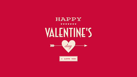 Animated closeup Happy Valentines Day and I Love you text with motion arrow on Valentines day Animation
