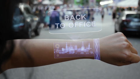Female hand activates hologram Back to office Live Action