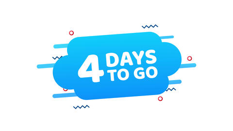 4 Days to go. Countdown timer. Clock icon. Time icon. Count time sale. Motion Animation