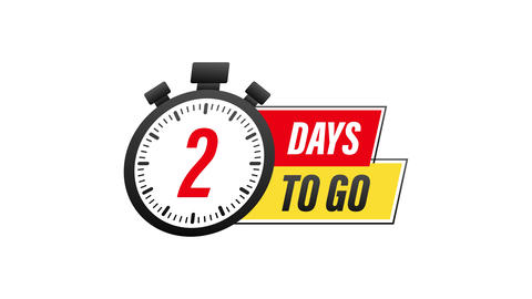 2 Days to go. Countdown timer. Clock icon. Time icon. Count time sale. Motion Animation