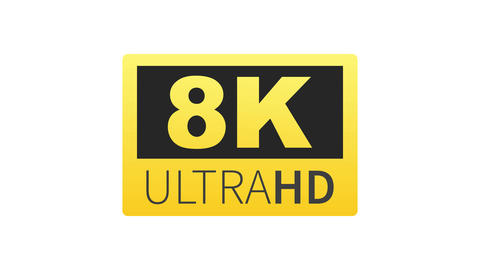 8K Ultra HD label. High technology. LED television display. Motion graphics Animation