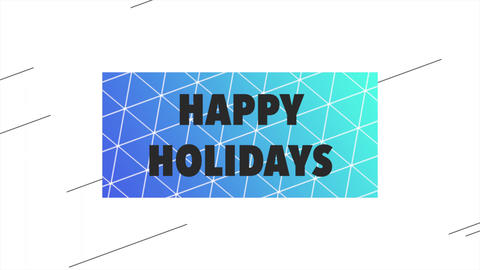 Animation text Happy Holidays on white fashion and minimalism background with geometric blue and Animation