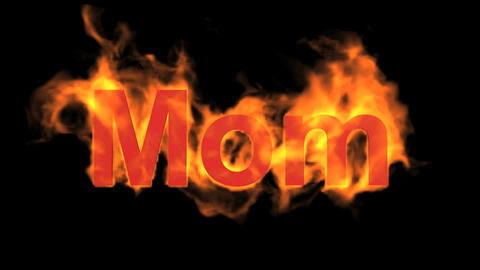 flame red mom word,fire text Animation