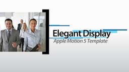 Elegant Display - Apple Motion and Final Cut Pro X Template Apple Motion Template