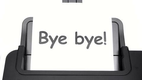 Printing Bye Bye Footage