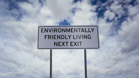 Environmentally Friendly Living Sign Timelapse Footage