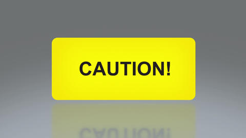 Yellow Caution signage Animation