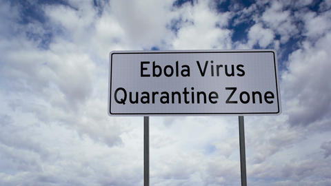 Sign Ebola Virus Quarantine Zone Clouds Timelapse stock footage