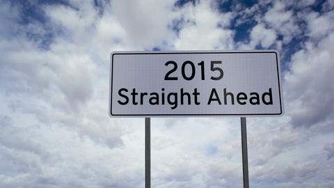 Sign 2015 Straight Ahead Clouds Timelapse stock footage