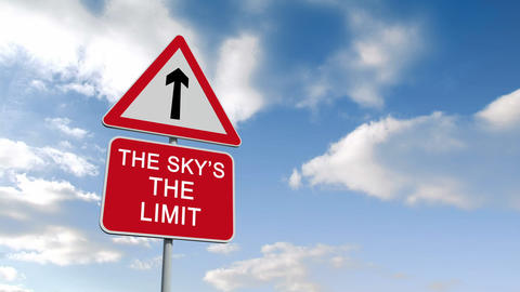 The skys the limit sign against blue sky Animation