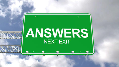 Answers next exit sign against blue sky Animation
