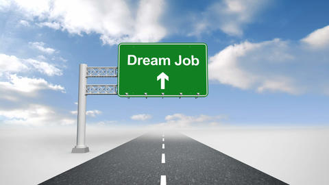 Dream job sign over open road Animation