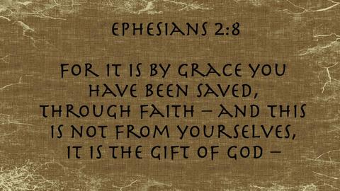 Bible Verse Ephesians 2:8 Footage