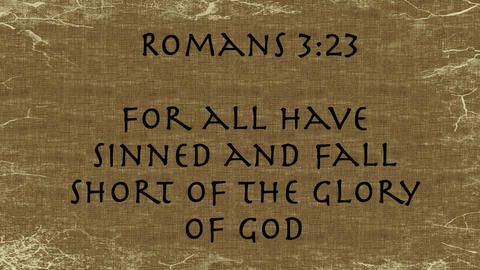 Bible Verse Romans 3:23 Footage