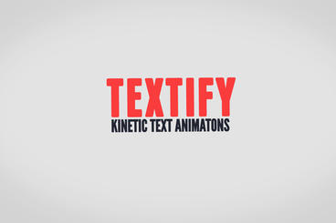 Textify - Kinetic Text Animations After Effects Template