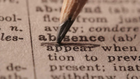 Absence - Fake dictionary definition of the word with pencil underline Live Action