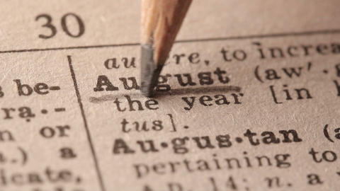 August - Fake dictionary definition of the word with pencil underline Live Action